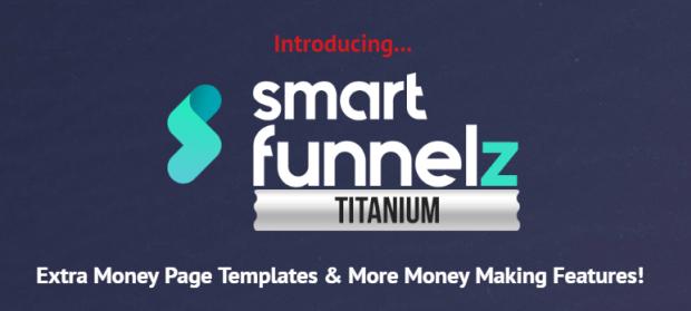 Smart Funnelz PRO Titanium Version Upgrade OTO